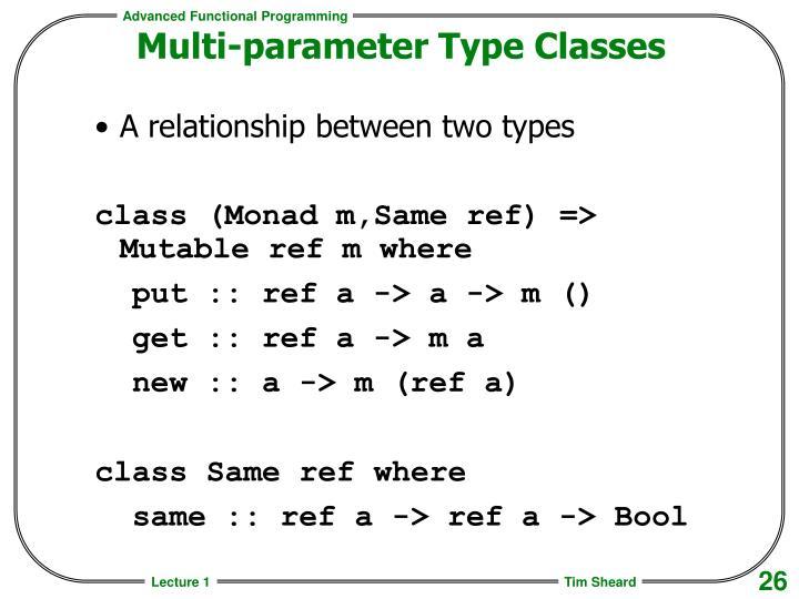 Multi-parameter Type Classes