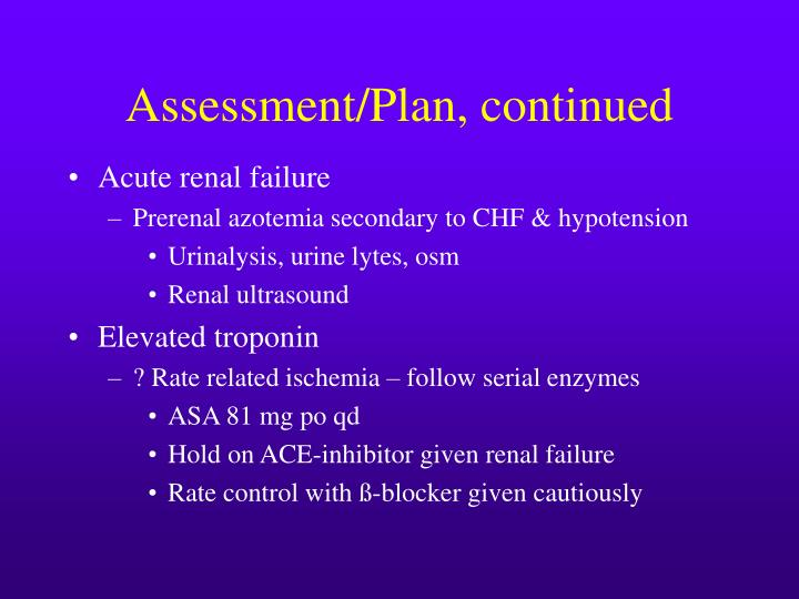 Assessment/Plan, continued