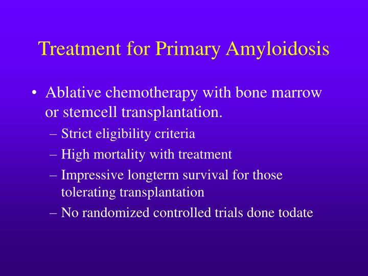 Treatment for Primary Amyloidosis