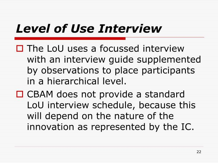 Level of Use Interview