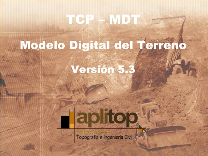 Tcp mdt modelo digital del terreno versi n 5 3