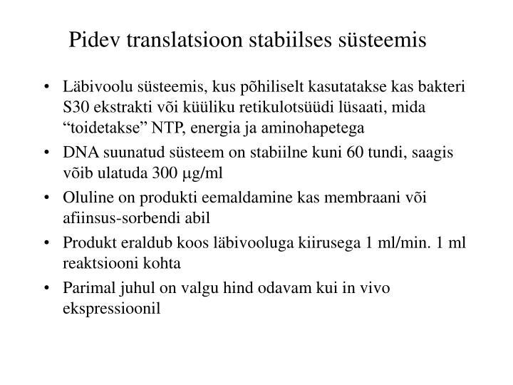 Pidev translatsioon stabiilses süsteemis