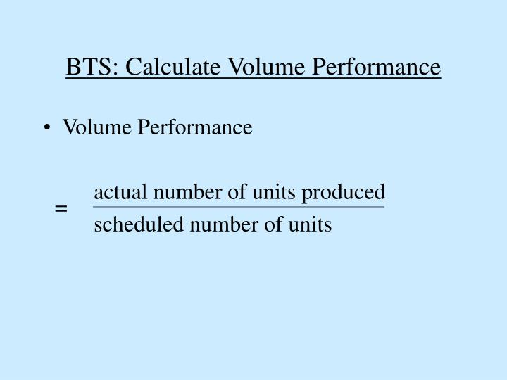 BTS: Calculate Volume Performance