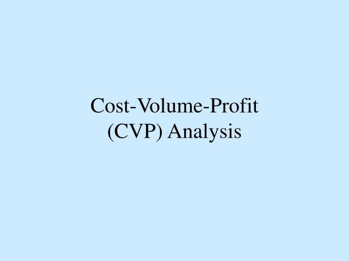 Cost-Volume-Profit