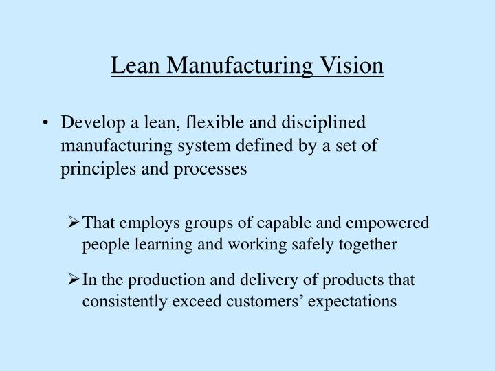 Lean Manufacturing Vision
