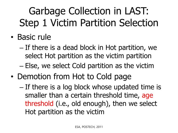 Garbage Collection in LAST: