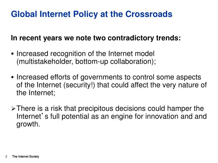 Global internet policy at the crossroads