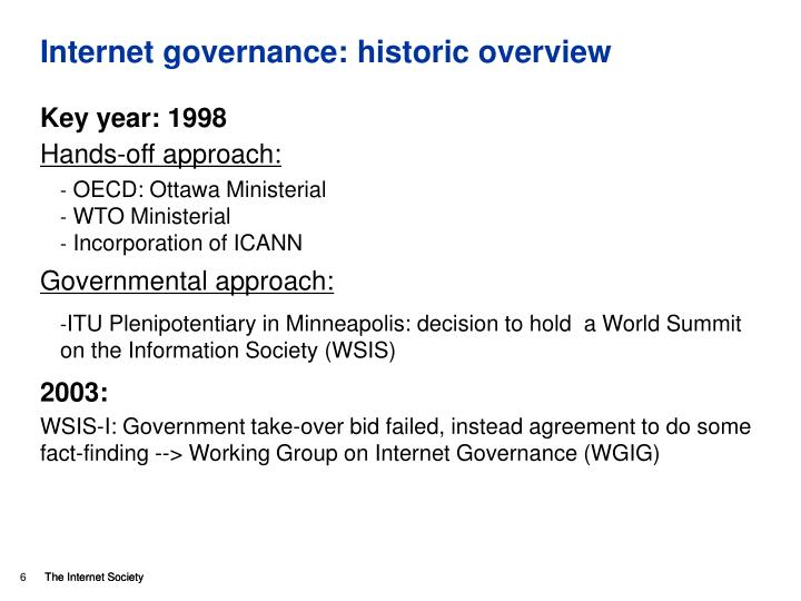 Internet governance: historic overview