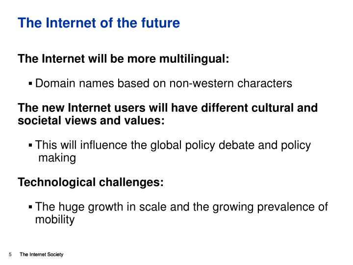 The Internet of the future