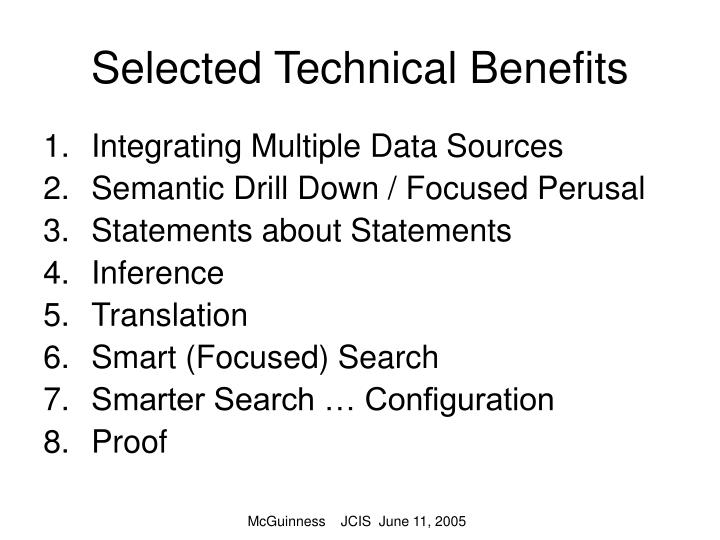 Selected Technical Benefits