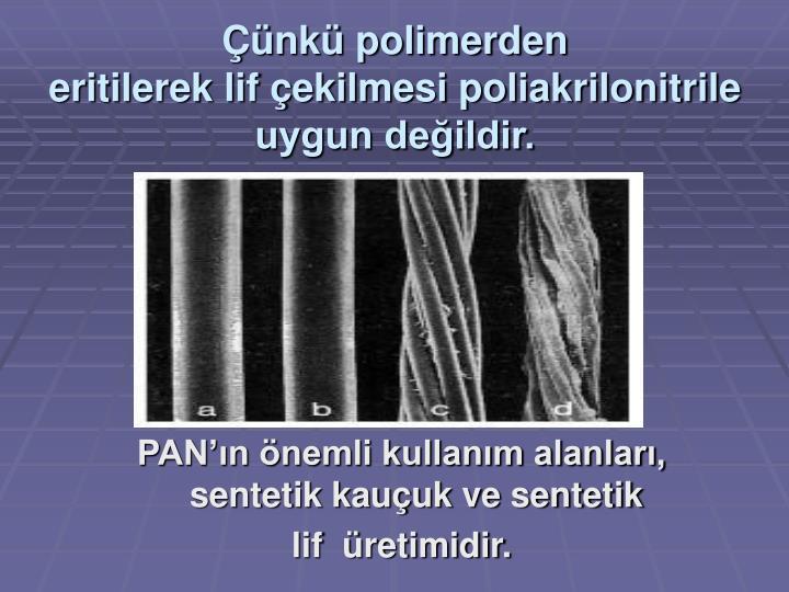 Çünkü polimerden