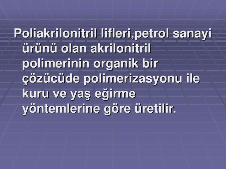 Poliakrilonitril lifleri