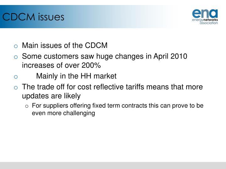 CDCM issues