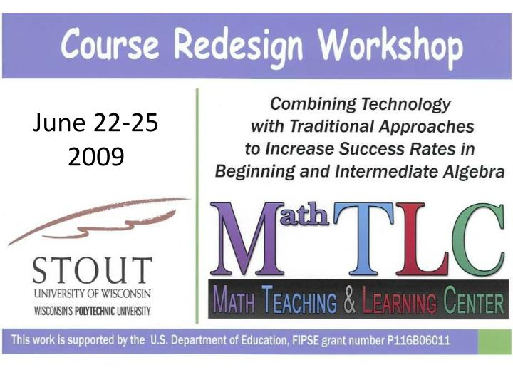 June 22-25