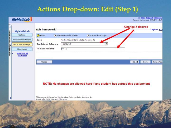 Actions Drop-down: Edit (Step 1)