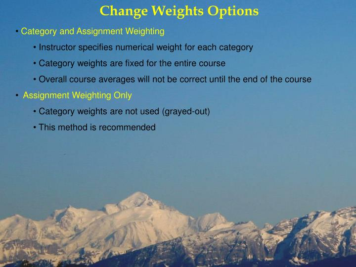 Change Weights Options