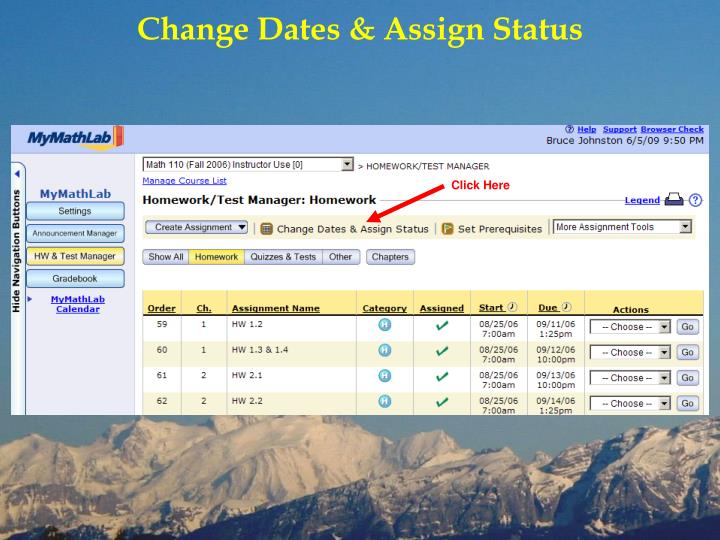 Change Dates & Assign Status