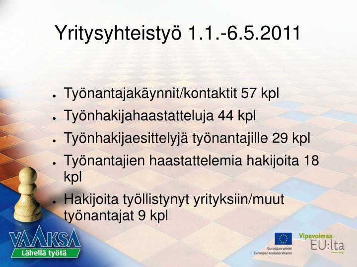 Yritysyhteistyö 1.1.-6.5.2011