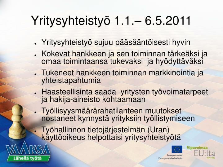 Yritysyhteistyö 1.1.– 6.5.2011