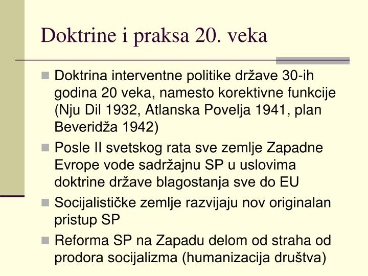 Doktrine i praksa 20. veka