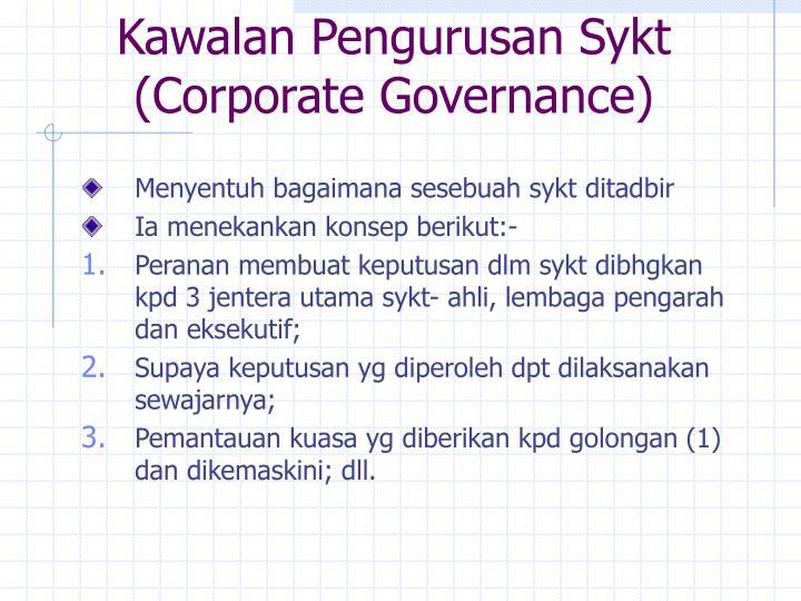 Kawalan Pengurusan Sykt (Corporate Governance)