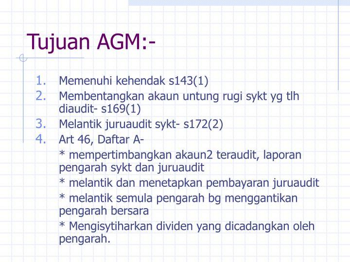 Tujuan AGM:-