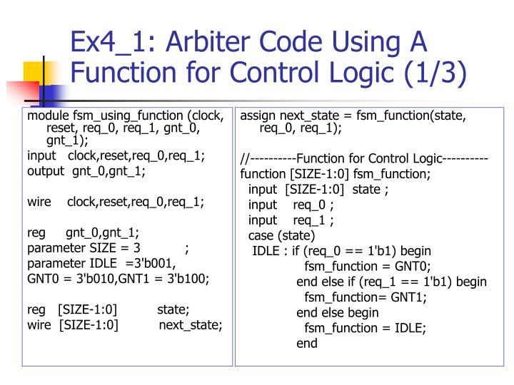 module fsm_using_function (clock, reset, req_0, req_1, gnt_0, gnt_1);