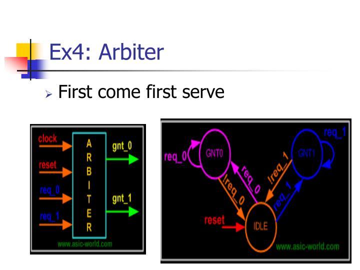 Ex4: Arbiter