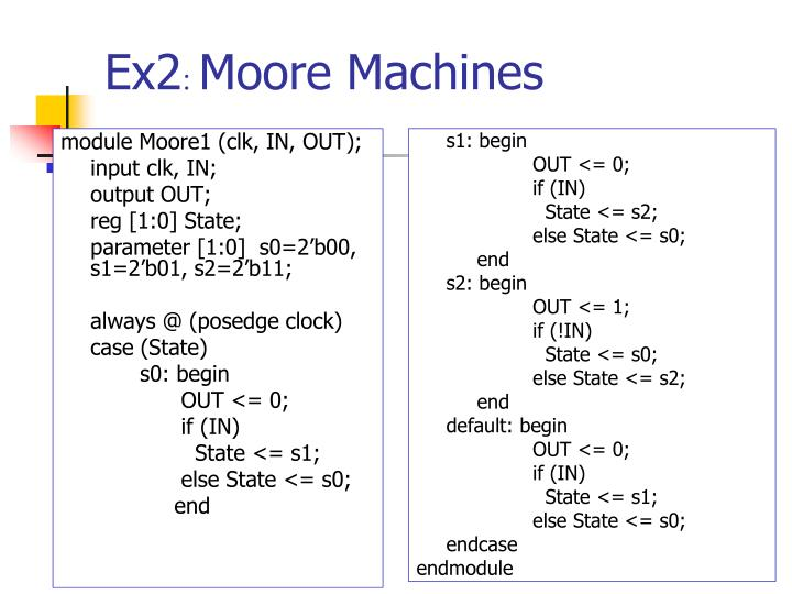 module Moore1 (clk, IN, OUT);