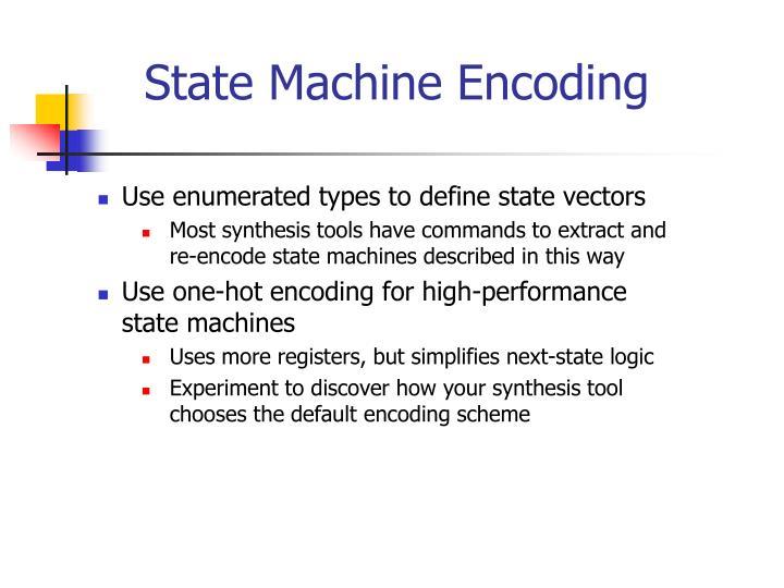 State Machine Encoding