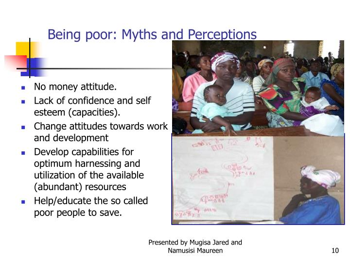 Being poor: Myths and Perceptions