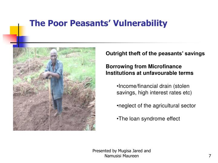 The Poor Peasants' Vulnerability
