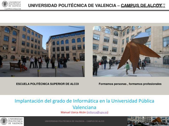 UNIVERSIDAD POLITÉCNICA DE VALENCIA – CAMPUS DE ALCOY