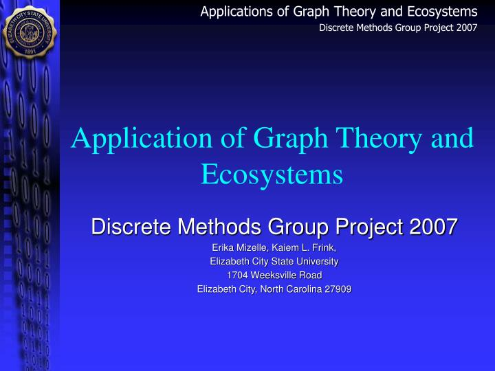 Application of Graph Theory and Ecosystems