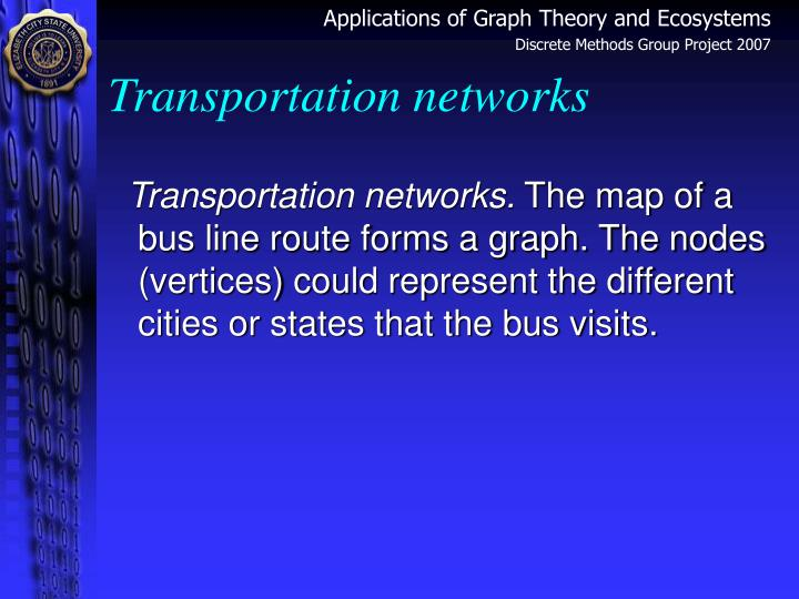 Transportation networks