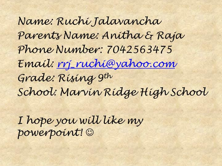 Name: Ruchi Jalavancha