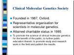 clinical molecular genetics society