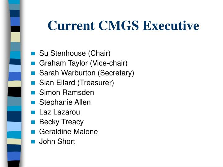Current cmgs executive