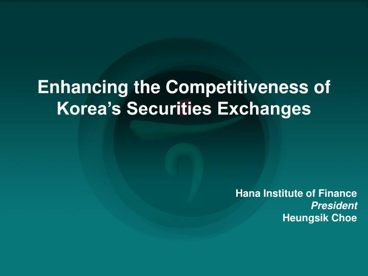 Enhancing the Competitiveness of