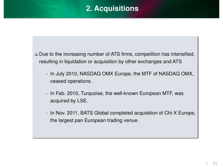 2. Acquisitions