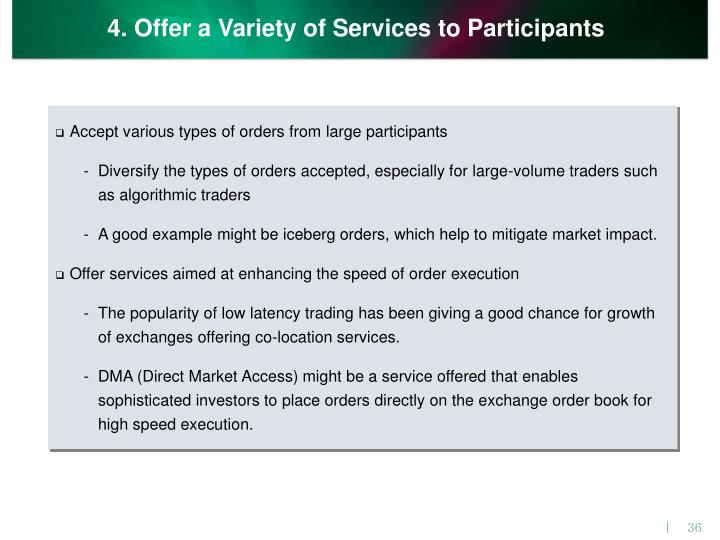 4. Offer a Variety of Services to Participants