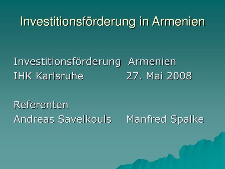 Investitionsförderung in Armenien