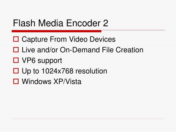Flash Media Encoder 2