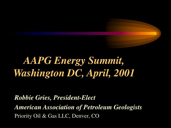 Aapg energy summit washington dc april 2001