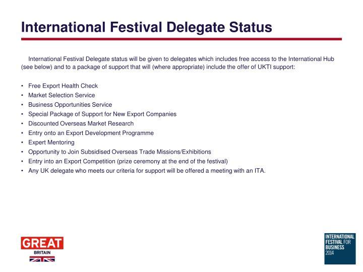International Festival Delegate Status