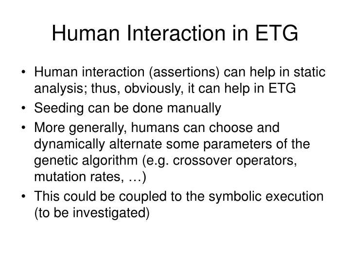 Human Interaction in ETG