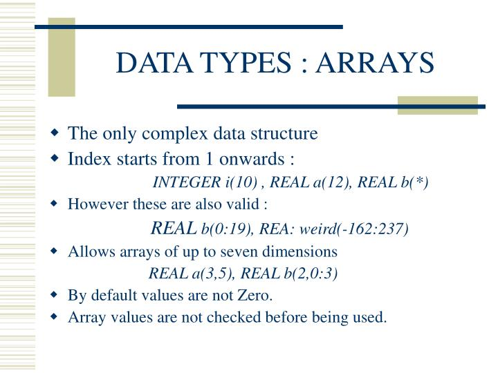 DATA TYPES : ARRAYS