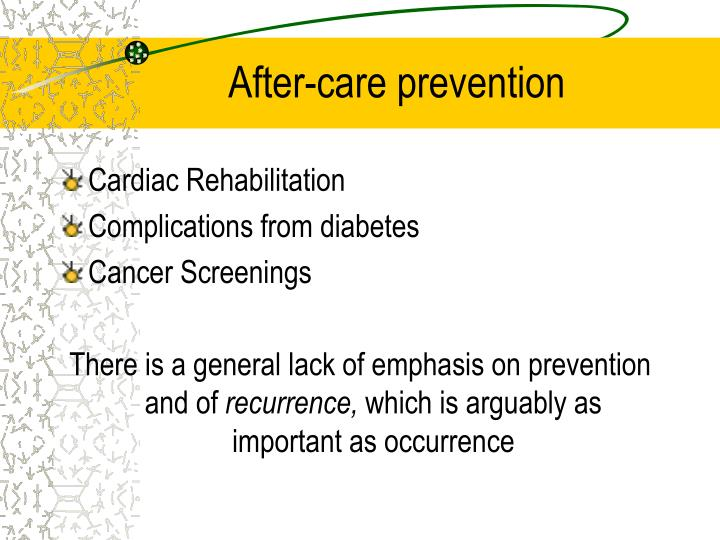 After-care prevention