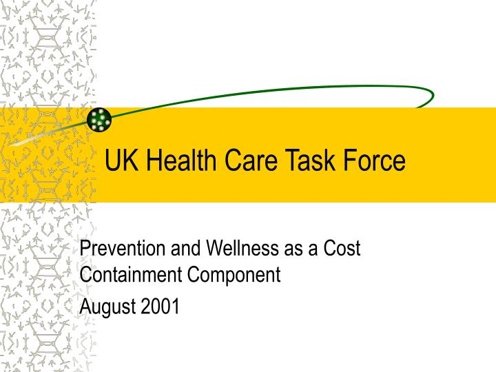 UK Health Care Task Force
