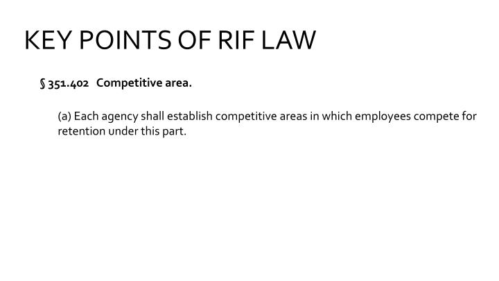 KEY POINTS OF RIF LAW